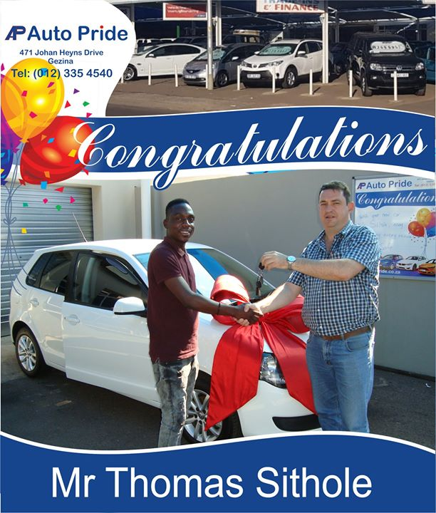 Congratulations with your new vehicle Mr Thomas Sithole...